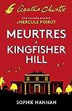 Meurtres à Kingfisher Hill: Une nouvelle enquête d'Hercule Poirot