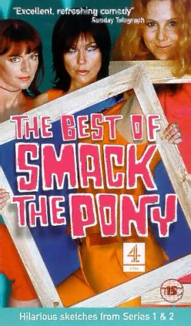 Best Of Smack The Pony