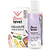 True Level Cellulite Treatment Cream for Hips Thighs Upper Arms Legs Stomach Buttocks (4 oz / 120ml)