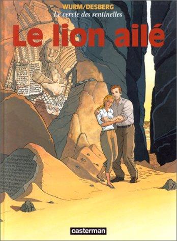 Le Cercle des sentinelles, tome 2 : Le Lion ailé