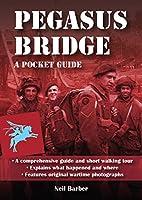 Pegasus Bridge: A Pocket Guide