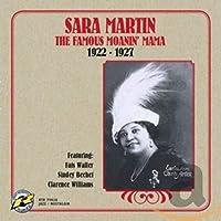 Famous Moanin' Mama 1922-27