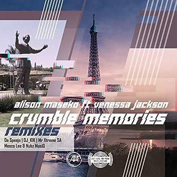 Crumbled Memories Remixes