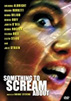 Something to Scream About [DVD]