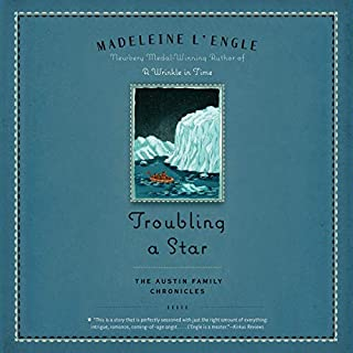 Troubling a Star     Austin Family Chronicles, Book 5              Written by:                                                                                                                                 Madeleine L'Engle                               Narrated by:                                                                                                                                 Jorjeana Marie,                                                                                        Charlotte Jones Voiklis                      Length: 9 hrs and 14 mins     Not rated yet     Overall 0.0
