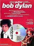 Play Guitar with Bob Dylan (Play Guitar Book & CD) (London)