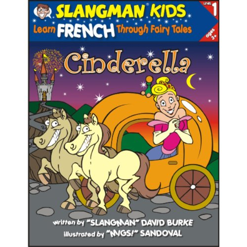 Slangman's Fairy Tales: English to French, Level 1 - Cinderella audiobook cover art