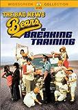 The Bad News Bears in Breaking Training