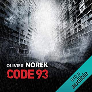 Code 93                   By:                                                                                                                                 Olivier Norek                               Narrated by:                                                                                                                                 François Montagut                      Length: 8 hrs and 51 mins     Not rated yet     Overall 0.0