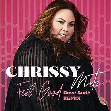 Feel Good (Dave Audé Remix)