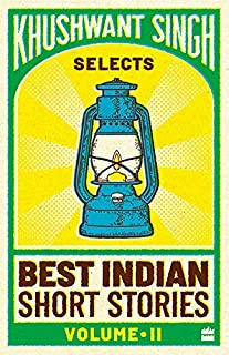 Khushwant Singh Selects Best Indian Short Stories