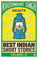 Khushwant Singh Selects Best Indian Short Stories (Vol. 1)