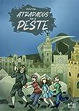Atrapados por la peste (DOCE SURICATOS)