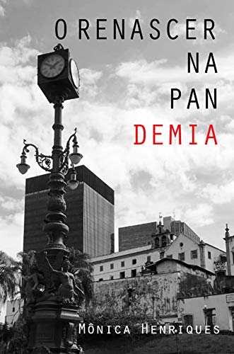 O Renascer na Pandemia (Portuguese Edition)
