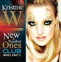 New & Number Ones Club Mixes Pt. 2 by Kristine W