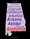 Alabama Notebook Word Art State Flag Logo Space United States gift: Cover Arts Rule Lined College Grid Lined Notebook / Journal Gift, 100 Pages, 8.5x11, Soft Cover, Matte Finish