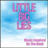 Big Little Lies...