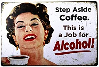 dingleiever-Step Aside Coffee Vintage Retro Tin Sign Funny Humour 50's Girls Metal Poster