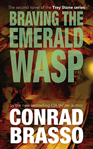 Braving The Emerald Wasp by Brasso, Conrad ebook deal
