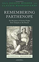 Remembering Parthenope: The Reception of Classical Naples from Antiquity to the Present (Classical Presences)