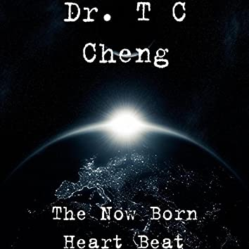The Now Born Heart Beat