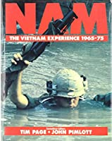 Nam: the Vietnam Experience 1965-75: The Vietnam Experience 1965-1975