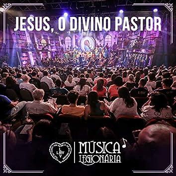 Jesus, O Divino Pastor