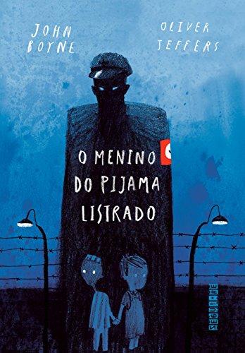 O menino do pijama listrado (ed. comemorativa)