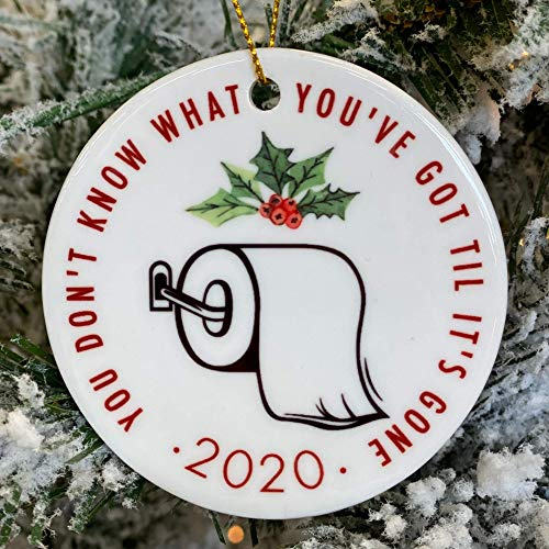2020 Quarantine Christmas Ornament in Ceramic, Toilet Paper Shortage Pandemic Keepsake, Holiday Tree Ornament Decoration, Great Gift or Stocking Stuffer | 3' in Diameter Round