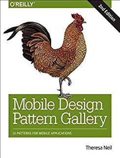 [(Mobile Design Pattern Gallery : UI Patterns for Smartphone Apps)] [By (author) Theresa Neil] published on (June, 2014)