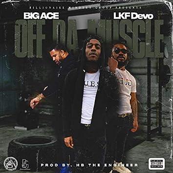 Off Da Muscle (feat. LKF Devo)