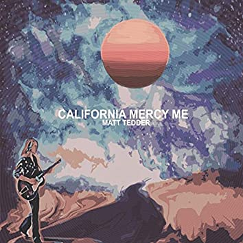 California Mercy Me