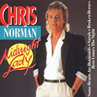 Midnight Lady by Chris Norman (1994-01-17)