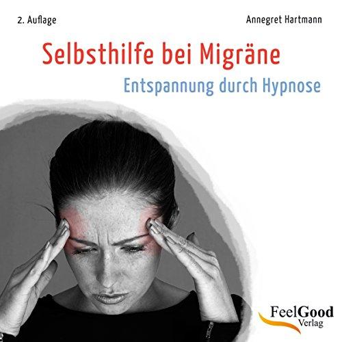 Selbsthilfe bei Migräne (Entspannung durch Hypnose) Titelbild