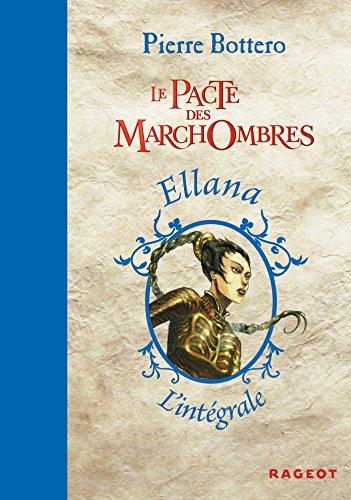 L'intégrale Le Pacte des marchombres (Grand Format) (French Edition)