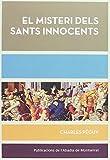 El misteri dels Sants Innocents (Biblioteca Serra d'Or)