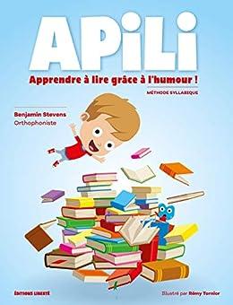 Apili: Apprendre à lire grâce à l'humour ! par [Benjamin Stevens]