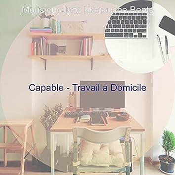 Capable - Travail a Domicile