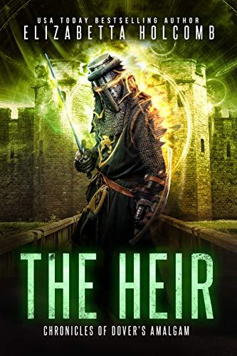 The Heir (Chronicles of Dover's Amalgam)