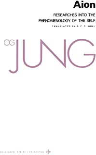 Aion: Researches into the Phenomenology of the Self (Collected Works of C.G. Jung Vol.9 Part 2)