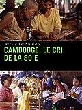 Cambodge, le cri de la soie