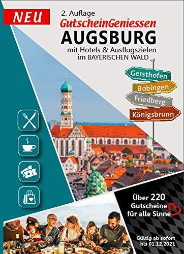 Gutscheinbuch GutscheinGeniessen Augsburg, Friedberg & Bayerischer Wald 2021 - 3 Regionen 1 Buch sofort gültig bis 01.12.2021