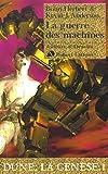 Dune, la génèse, tome 1 - La guerre des machines