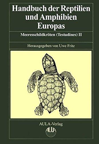 Handbuch der Reptilien und Amphibien Europas, Band 3 / 3 B. Schildkröten (Testudines) II