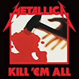 Kill 'Em All (Remastered) [Explicit]