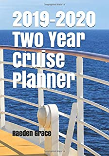 2019-2020 Two Year Cruise Planner