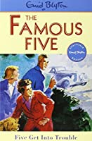 Famous Five: Five Get Into Trouble: Book 8 by Enid Blyton(1997-03-19)