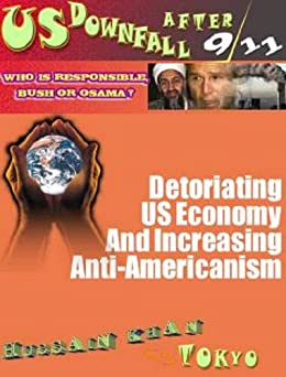 [Hussain Khan M. A. Tokyo]のOsama Bin Laden Succeeds in Damaging the US Economy Severally (English Edition)