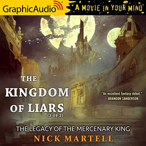 The Kingdom of Liars (2 of 2) [Dramatized Adaptation] cover art