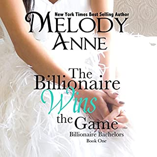 The Billionaire Wins the Game     Billionaire Bachelors, Book 1              By:                                                                                                                                 Melody Anne                               Narrated by:                                                                                                                                 Lilly Swan                      Length: 7 hrs and 5 mins     59 ratings     Overall 4.3